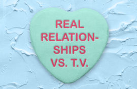 Real Relationships vs TV Relationships