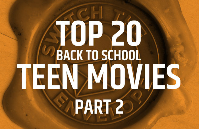 205.2 Top 20 Best Teen Movies
