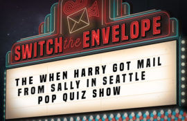 THE WHEN HARRY GOT MAIL FROM SALLY IN SEATTLE POP QUIZ SHOW