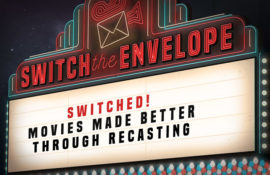 SWITCHED! MOVIES MADE BETTER THROUGH RECASTING