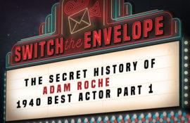 The Secret History of Adam Roche