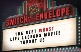 The Best Worst Life Lessons Movies Taught Us